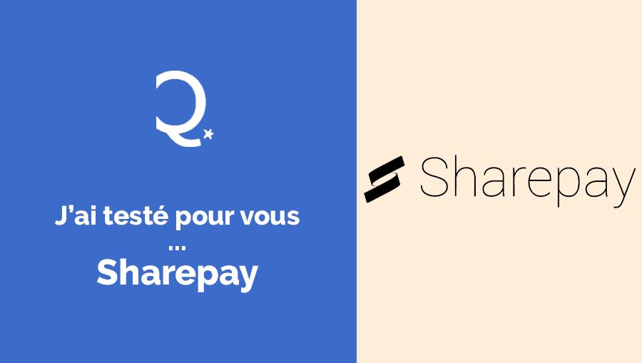 J'ai testé pour vous… Sharepay !