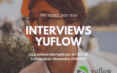 Le Cashless selon Yuflow – Interview #Hashtag